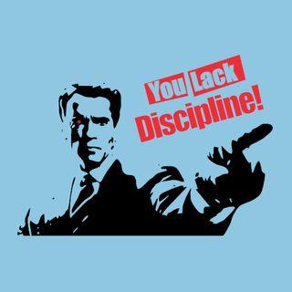 Arnold_you-lack-discipline